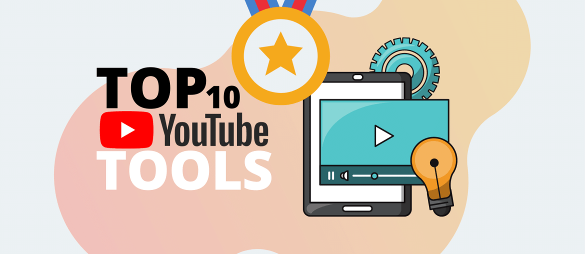 Top 10 YouTube Tools