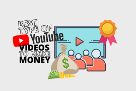 Best Type of YouTube Videos To Make Money