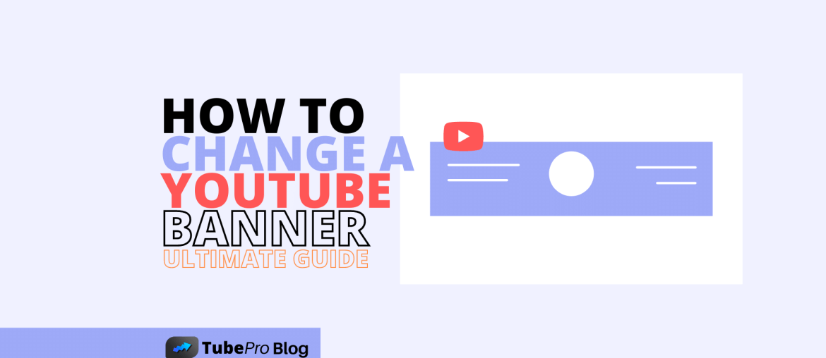 How to Change a YouTube Banner